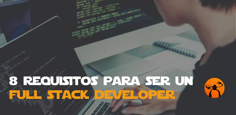 descubre qué es un full stack developer