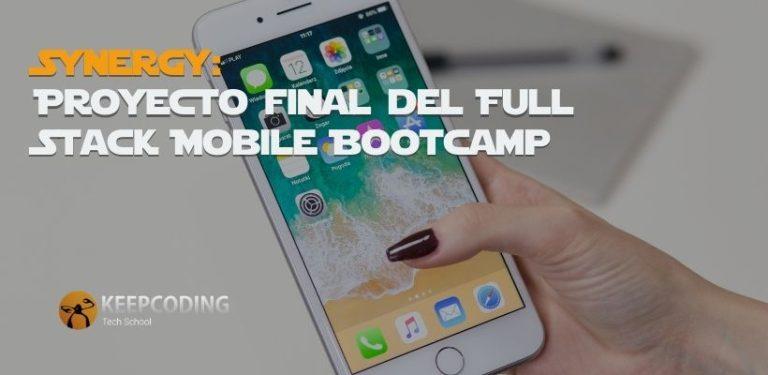 Synergy: Proyecto final del Desarrollo de Apps Móviles Full Stack Bootcamp