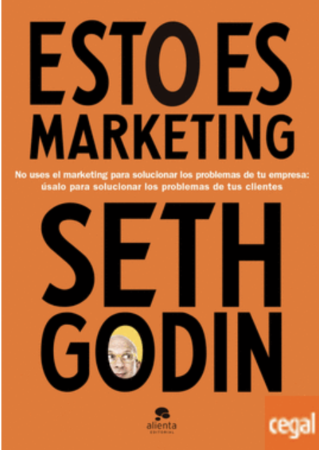 libros_de_marketing_Esto es marketing _No uses el marketing para solucionar los problemas de tu empresa: úsalo para solucionar los problemas de tus clientes