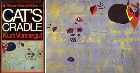 leyenda: A la izquierda, la portada del libro Cat's Cradle de Kurt Vonnegut, inspirado por la obra del surrealista catalán Joan Miró, La course de taureaux de 1945.