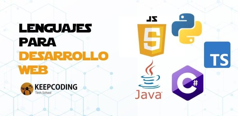 Los 5 lenguajes más usados actualmente en desarrollo web