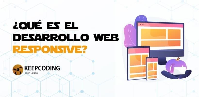 Qué es el desarrollo web responsive