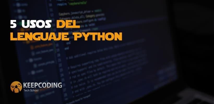 5 usos del lenguaje Python
